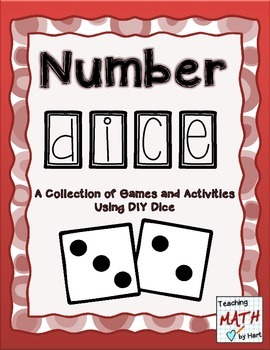 Number Dice - A Collection of Games and Activities