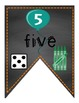 Number Dice and Tally Banners