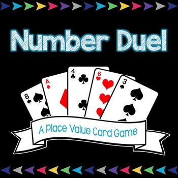 Number Duel - A Place Value Card Game