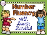 Number Fluency with Brain Breaks