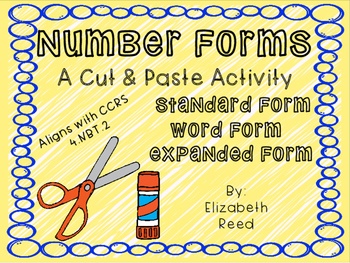 Number Forms: A Cut and Paste Activity 4.NBT.2