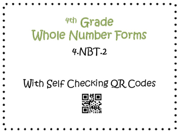Number Forms Task Cards 4th Grade Math Common Core 4.NBT.2 {QR Codes & Key}