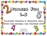 Number Fun ~ 1-5~ Writing Practice, Creating and Counting Sets for numbers 1-5