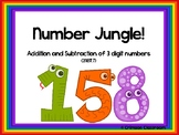 Number Jungle!  Addition & Subtraction of 3 Digit Numbers