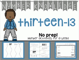 Number Knowledge: Number 13 (NO PREP!)