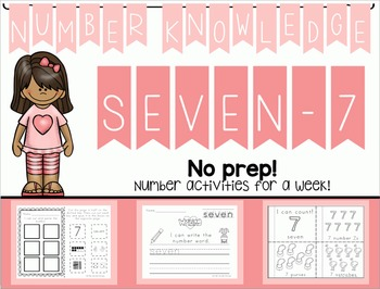 Number Knowledge: Number 7 (NO PREP!)