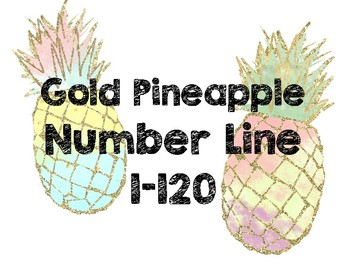 Number Line 1-120 ~ Golden Pineapples