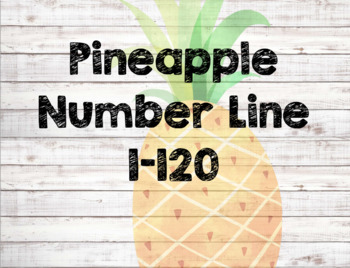 Number Line 1-120 ~ Pineapples