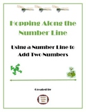 Number Line Addition: Hopping Along the Number Line First Grade