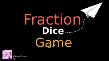 Number Line Fraction Dice Game