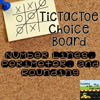 Number Lines, Perimeter, and Rounding TicTacToe Extension Activities