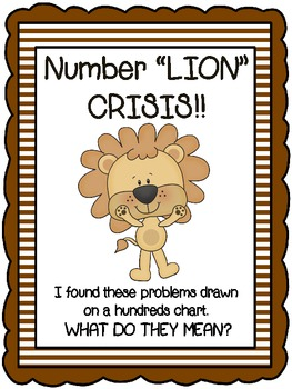 "Number ""Lion"" Crisis!  Relating Number lines to a hundreds chart"