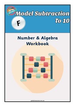 Number: Model Subtraction to 10 Maths Workbook