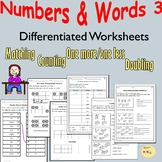 Number/Number Words Worksheets: Counting, Doubles, One mor