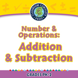 Number & Operations: Addition & Subtraction - NOTEBOOK Gr. PK-2