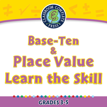 Number & Operations: Base-Ten & Place Value - Learn the Skill - NOTEBOOK Gr. 3-5