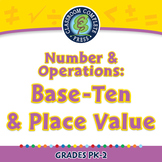 Number & Operations: Base-Ten & Place Value - NOTEBOOK Gr. PK-2