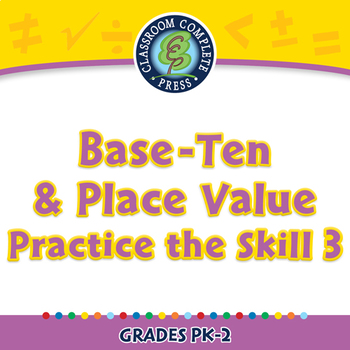 Number & Operations: Base-Ten & Place Value - Practice the Skill 3 - PC Gr. PK-2