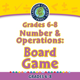 Number & Operations: Board Game - NOTEBOOK Gr. 6-8