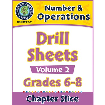 Number & Operations - Drill Sheets Vol. 2 Gr. 6-8