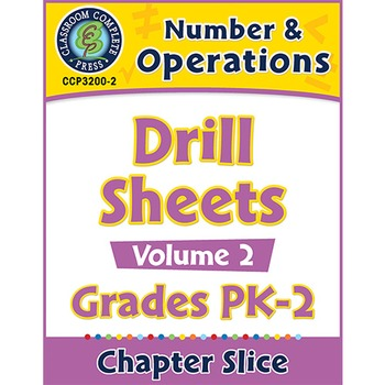 Number & Operations - Drill Sheets Vol. 2 Gr. PK-2
