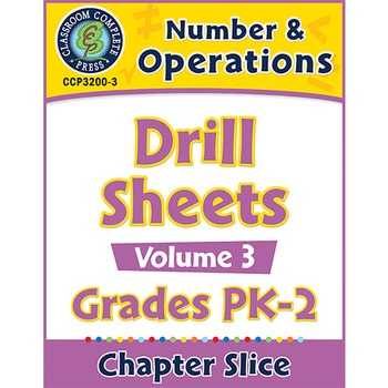 Number & Operations - Drill Sheets Vol. 3 Gr. PK-2