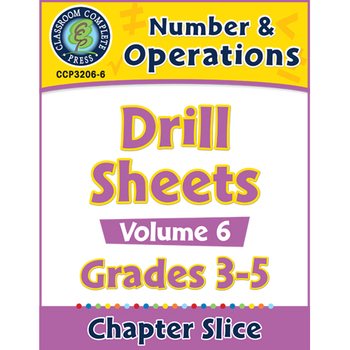 Number & Operations: Drill Sheets Vol. 6 Gr. 3-5