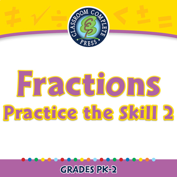 Number & Operations: Fractions - Practice the Skill 2 - PC Gr. PK-2