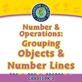 Number & Operations: Grouping Objects & Number Lines - NOTEBOOK Gr. PK-2
