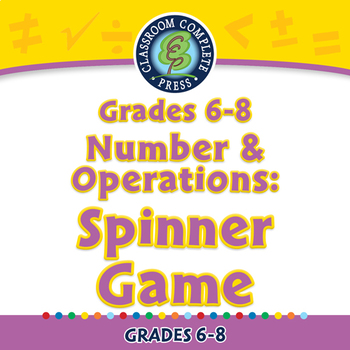 Number & Operations: Spinner Game - NOTEBOOK Gr. 6-8