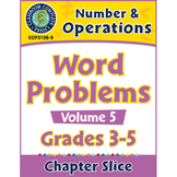 Number & Operations: Word Problems Vol. 5 Gr. 3-5