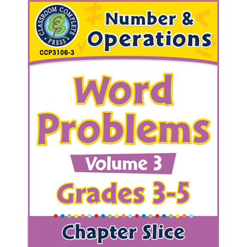 Number & Operations: Word Problems Vol. 3 Gr. 3-5