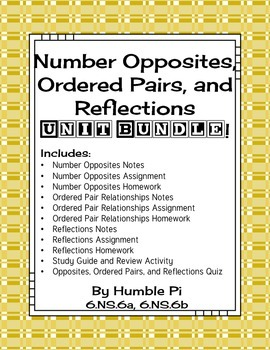 Number Opposites, Ordered Pairs, and Reflections Bundle-6.NS.6a, 6.NS.6b