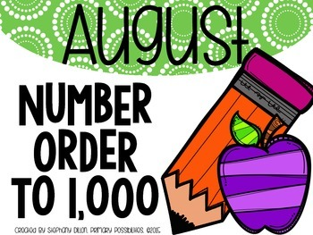 Number Order to 1,000 {AUGUST}