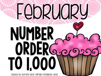 Number Order to 1,000 {February}