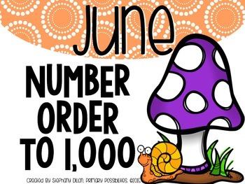 Number Order to 1,000 {June}