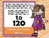 Number Order to 120 - Missing, Before, After, Between