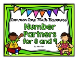 Number Partners for 8 and 9 {Common Core Math Resources}