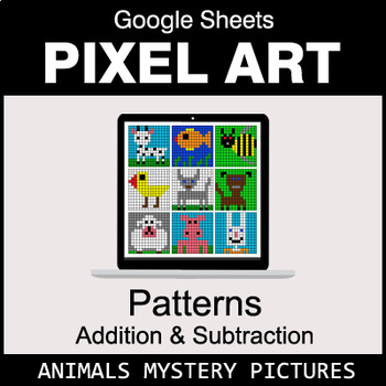 Number Patterns: Addition & Subtraction - Google Sheets - Animals