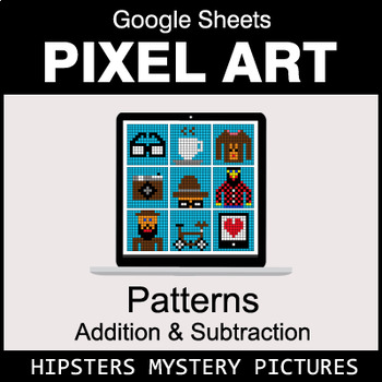 Number Patterns: Addition & Subtraction - Google Sheets - Hipsters