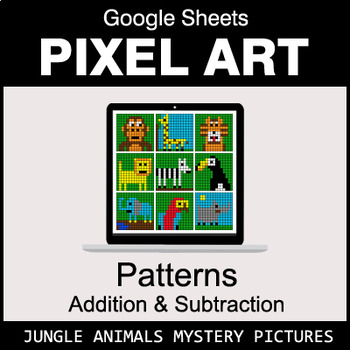 Number Patterns: Addition & Subtraction - Google Sheets - Jungle Animals