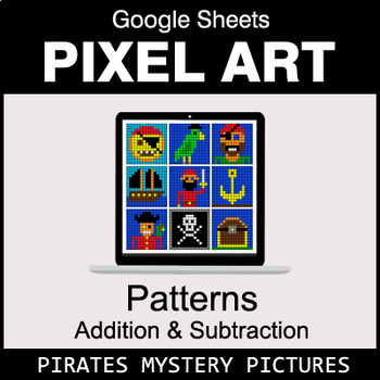 Number Patterns: Addition & Subtraction - Google Sheets - Pirates