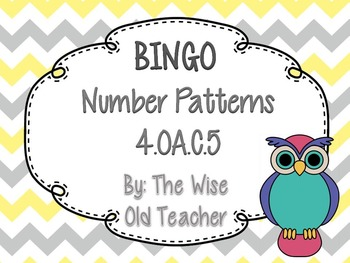 Number Patterns Bingo Game PowerPoint with Blank Bingo Cards 4.OA.C.5