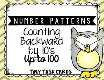 Number Patterns Counting Backward by 10s up to 100 Tiny Task Cards