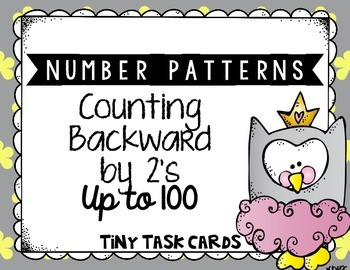 Number Patterns Counting Backward by 2s up to 100 Tiny Task Cards