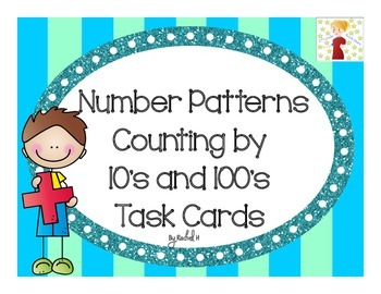 Number Patterns: Counting by 10's and 100's Task Cards (Hundreds Place)