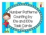 Number Patterns: Counting by 10's and 100's Task Cards (Hu