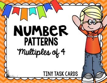 Number Patterns Multiples of 4 Tiny Task Cards