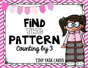 Number Patterns Skip Counting by 3 Tiny Task Cards