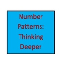 Number Patterns: Thinking Deeper